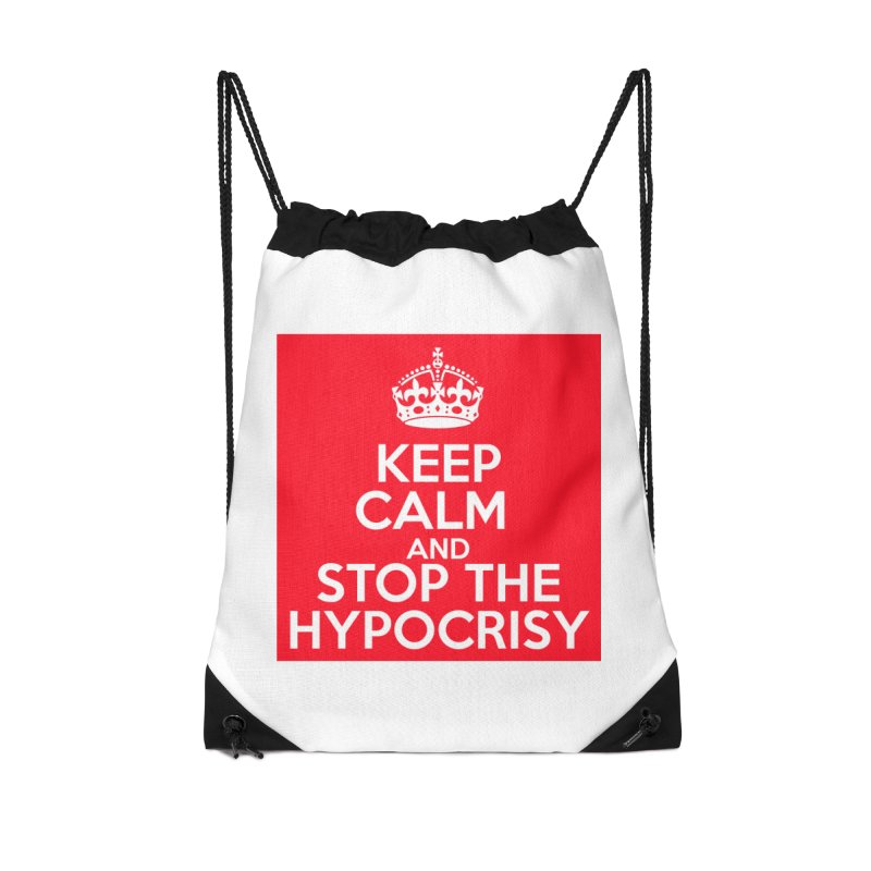 Keep Calm And Stop The Hypocrisy Accessories Bag by The Official Store of the Big Brother Gossip Show