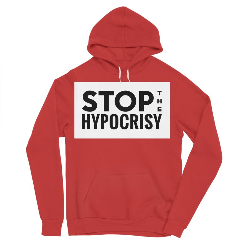 Stop The Hypocrisy! Men's Sponge Fleece Pullover Hoody by The Official Store of the Big Brother Gossip Show