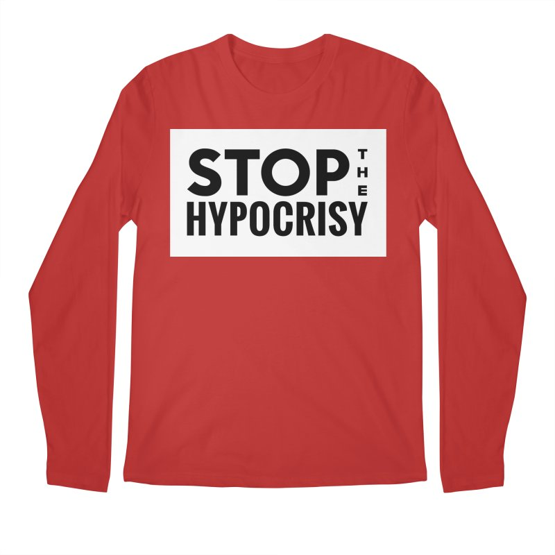 Stop The Hypocrisy! Men's Regular Longsleeve T-Shirt by The Official Store of the Big Brother Gossip Show