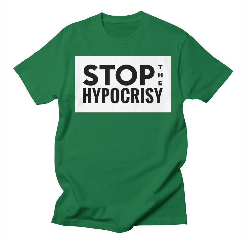 Stop The Hypocrisy! Women's Regular Unisex T-Shirt by The Official Store of the Big Brother Gossip Show