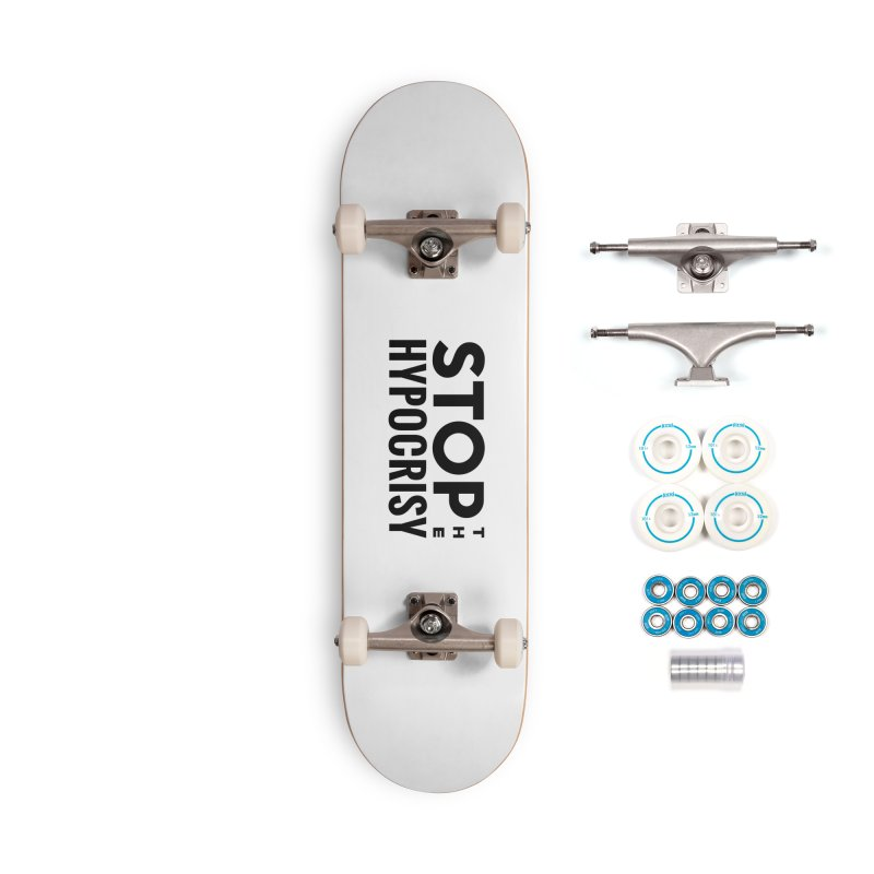 Stop The Hypocrisy! Accessories Complete - Basic Skateboard by The Official Store of the Big Brother Gossip Show