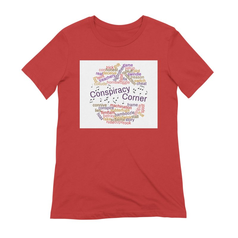Conspiracy Corner Women's Extra Soft T-Shirt by The Official Store of the Big Brother Gossip Show