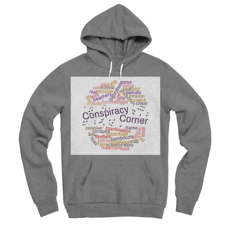 Conspiracy Corner Men's Sponge Fleece Pullover Hoody by The Official Store of the Big Brother Gossip Show