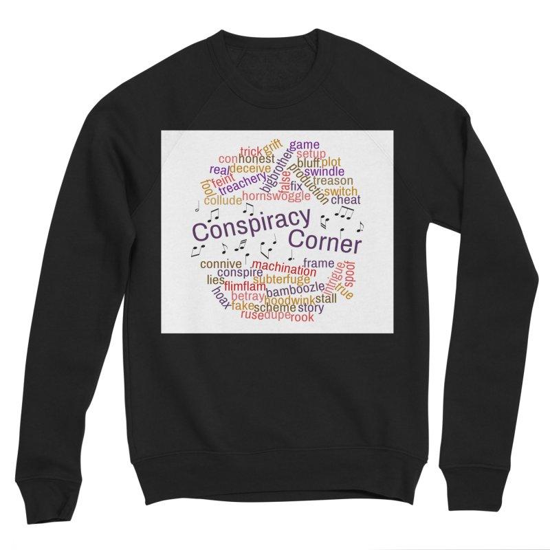 Conspiracy Corner Women's Sponge Fleece Sweatshirt by The Official Store of the Big Brother Gossip Show