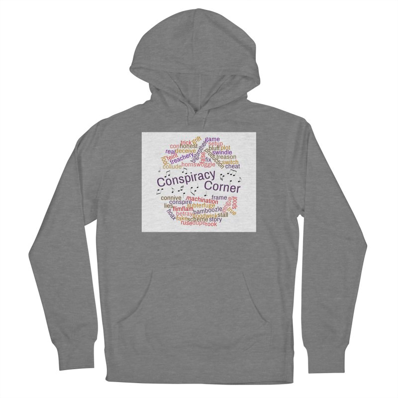 Conspiracy Corner Men's Pullover Hoody by The Official Store of the Big Brother Gossip Show