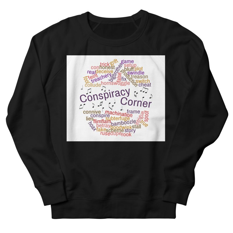 Conspiracy Corner Men's French Terry Sweatshirt by The Official Store of the Big Brother Gossip Show