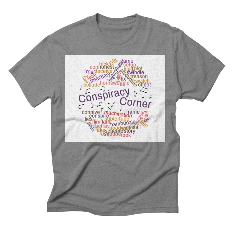 Conspiracy Corner Men's Triblend T-Shirt by The Official Store of the Big Brother Gossip Show