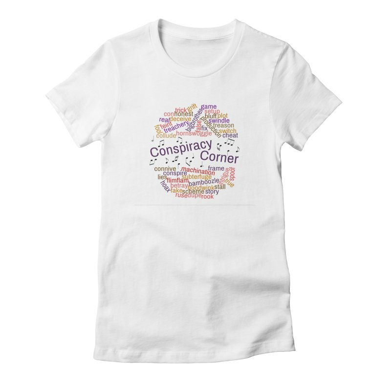 Conspiracy Corner Women's T-Shirt by The Official Store of the Big Brother Gossip Show