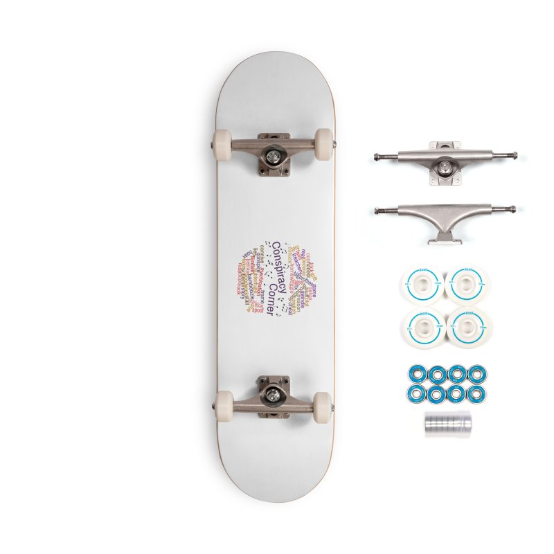 Conspiracy Corner Accessories Complete - Basic Skateboard by The Official Store of the Big Brother Gossip Show