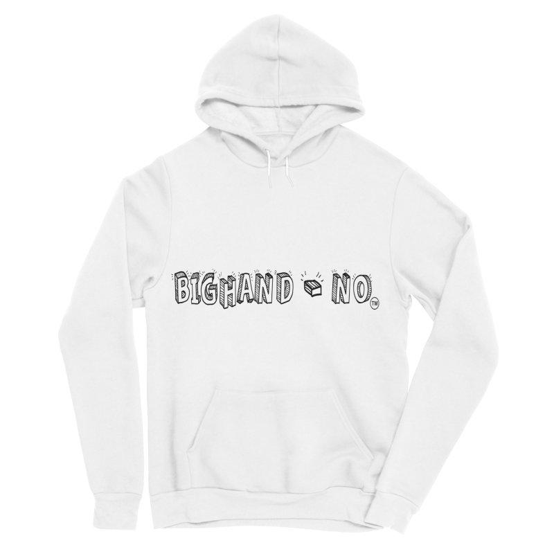 Text  Logo Men's Sponge Fleece Pullover Hoody by BIGHAND-NO's Artist Shop