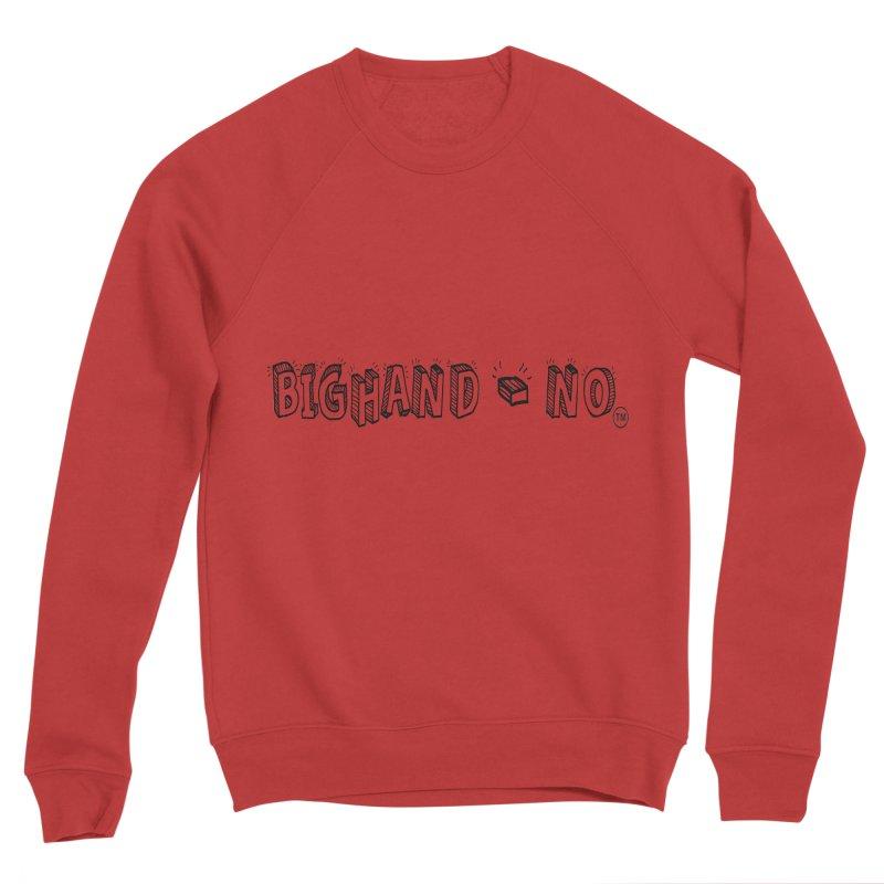 Text  Logo Men's Sponge Fleece Sweatshirt by BIGHAND-NO's Artist Shop