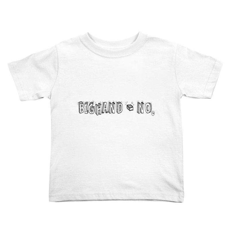 Text  Logo Kids Toddler T-Shirt by BIGHAND-NO's Artist Shop