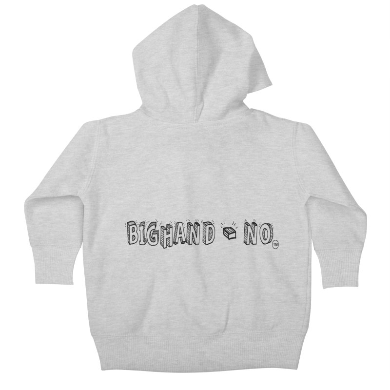 Text  Logo Kids Baby Zip-Up Hoody by BIGHAND-NO's Artist Shop