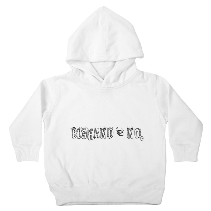 Text  Logo Kids Toddler Pullover Hoody by BIGHAND-NO's Artist Shop