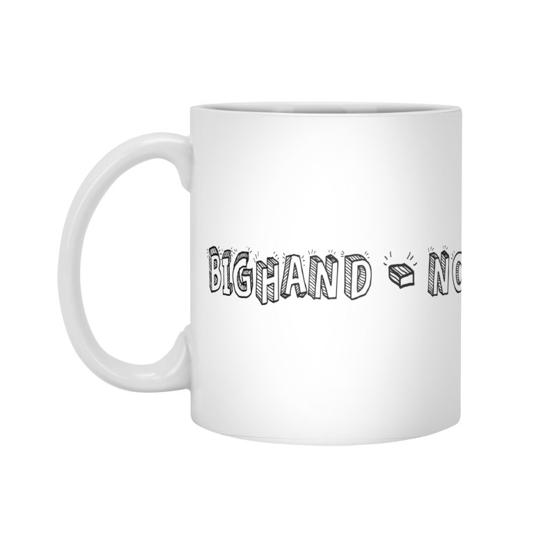 Text  Logo Accessories Mug by BIGHAND-NO's Artist Shop