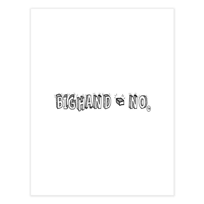 Text  Logo Home Fine Art Print by BIGHAND-NO's Artist Shop