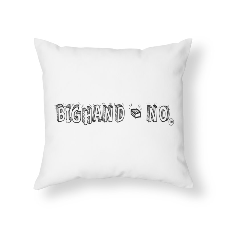 Text  Logo Home Throw Pillow by BIGHAND-NO's Artist Shop