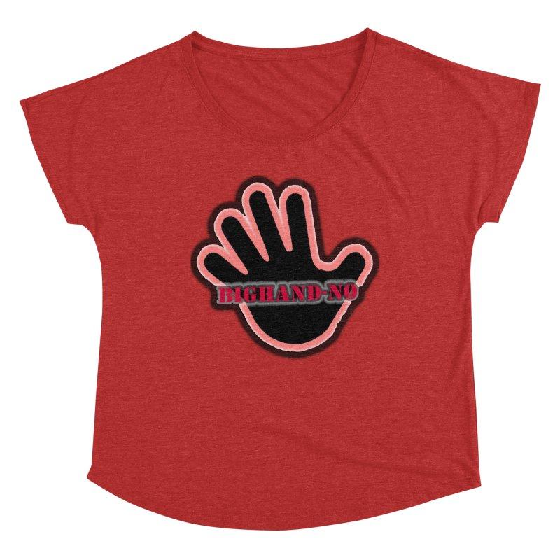 BIGHAND SMACK Women's Dolman Scoop Neck by BIGHAND-NO's Artist Shop