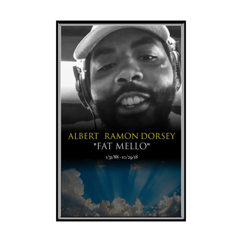 R.I.P. FAT MELLO by BIGHAND-NO's Artist Shop