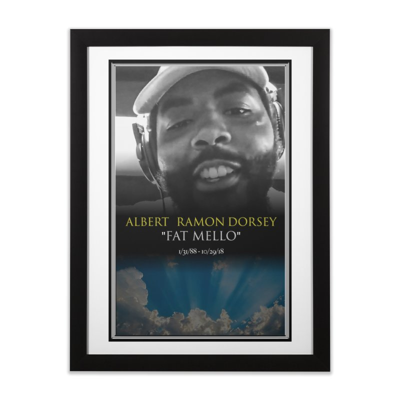 R.I.P. FAT MELLO Home Framed Fine Art Print by BIGHAND-NO's Artist Shop