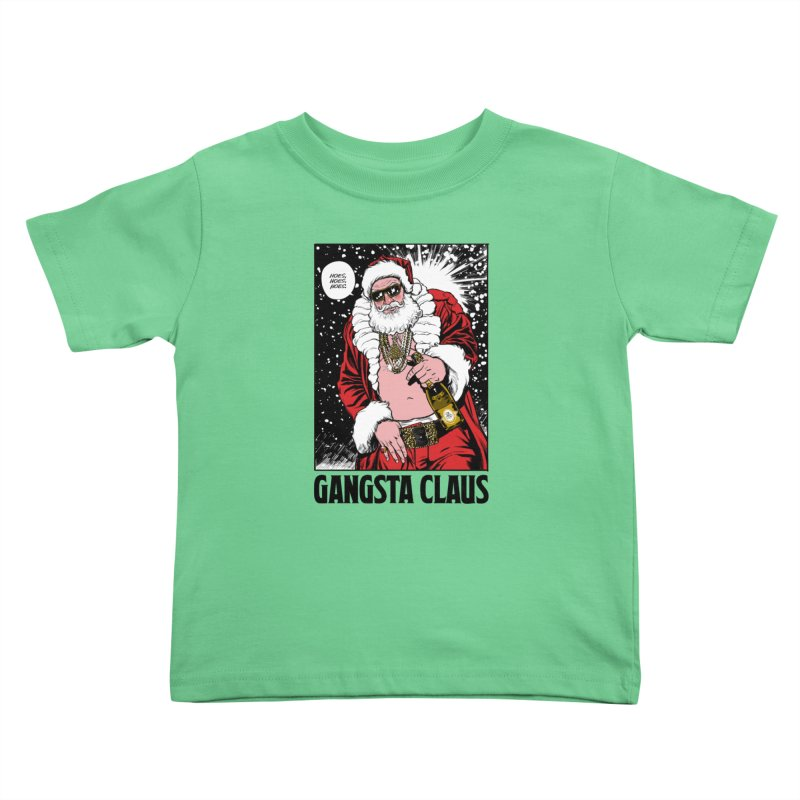 Gangsta Claus Kids Toddler T-Shirt by Billmund's Artist Shop