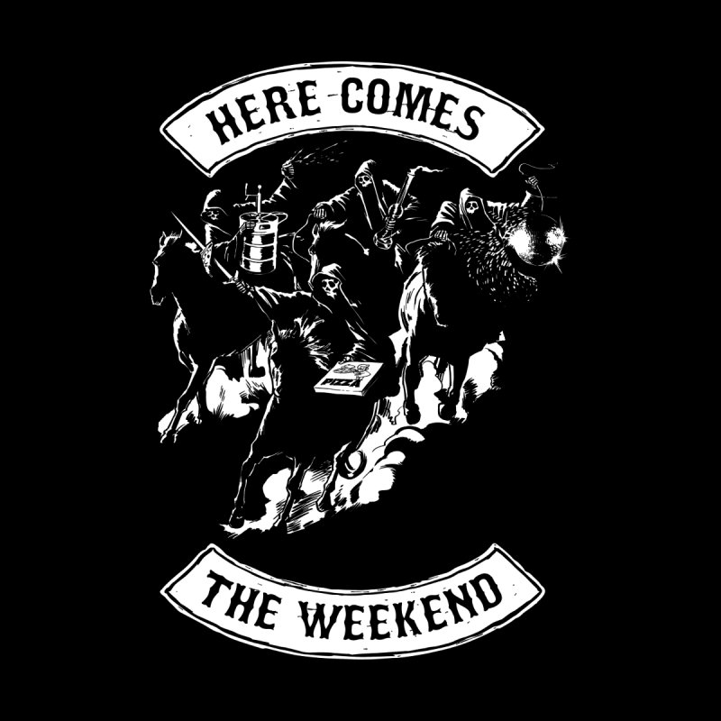 Here Comes The Weekend Men's T-shirt by Billmund's Artist Shop