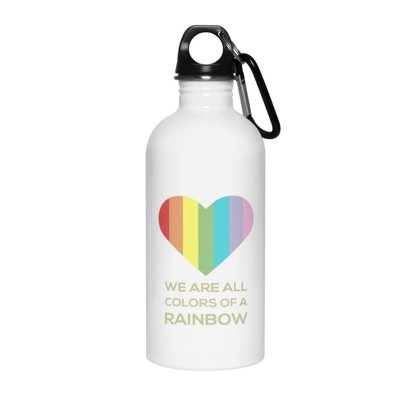 We Are All Colors of a Rainbow Accessories Water Bottle by Designs by Billy Wan