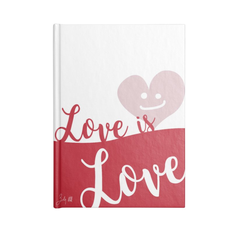 Love is Love Accessories Notebook by Designs by Billy Wan