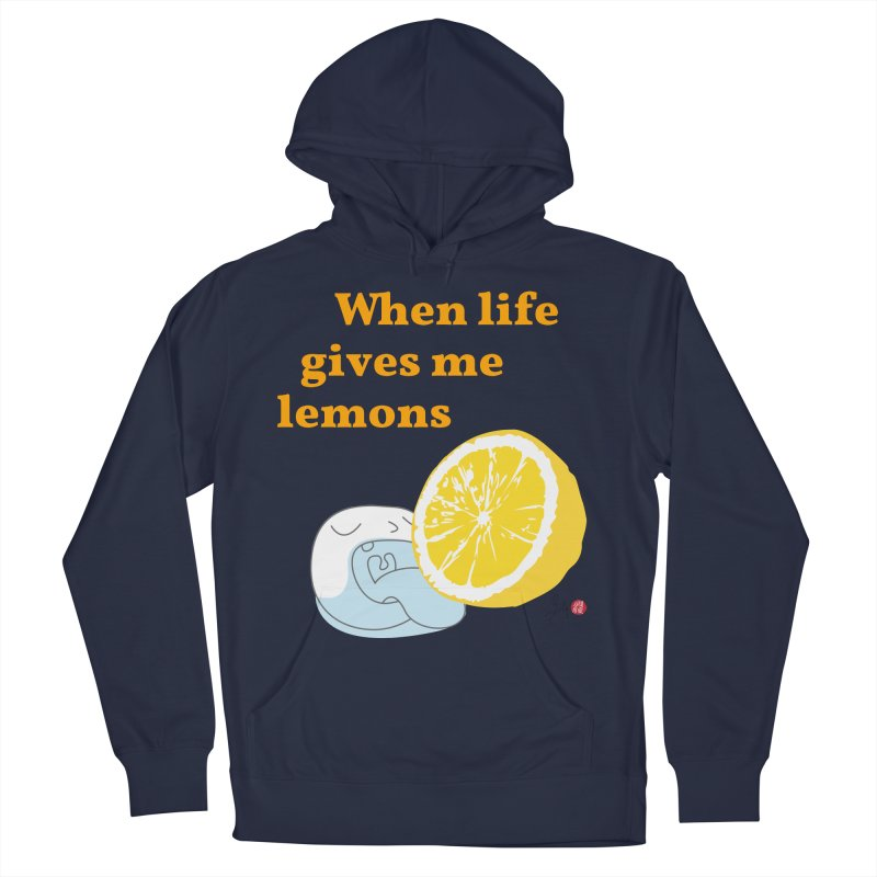 When Life Gives Me Lemons Men's French Terry Pullover Hoody by Designs by Billy Wan