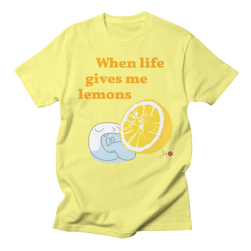 When Life Gives Me Lemons Men's T-Shirt by Designs by Billy Wan