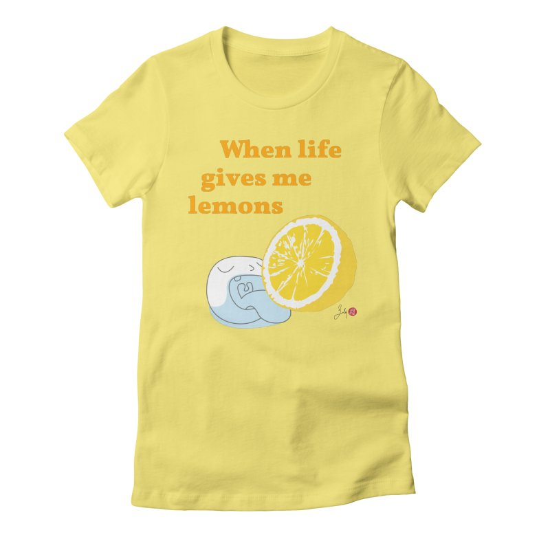 When Life Gives Me Lemons in Women's Fitted T-Shirt Light Yellow by Designs by Billy Wan
