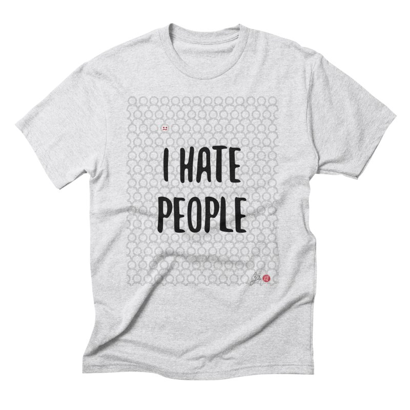 I Hate People in Men's Triblend T-Shirt Heather White by Designs by Billy Wan