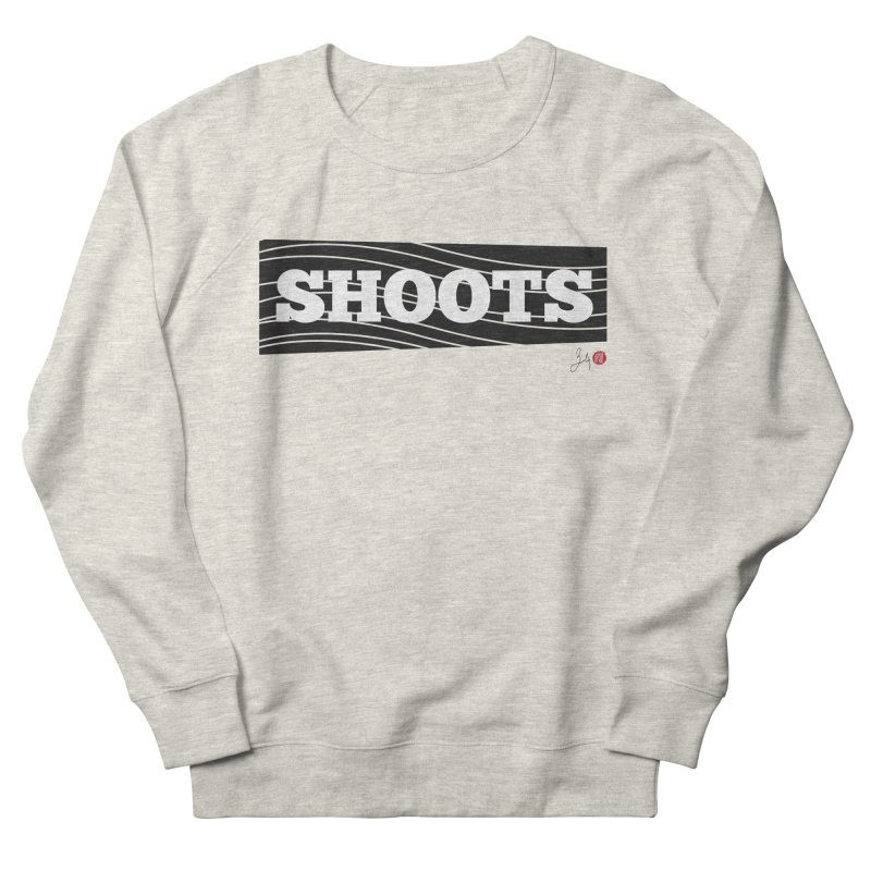 Shoots Women's French Terry Sweatshirt by Designs by Billy Wan