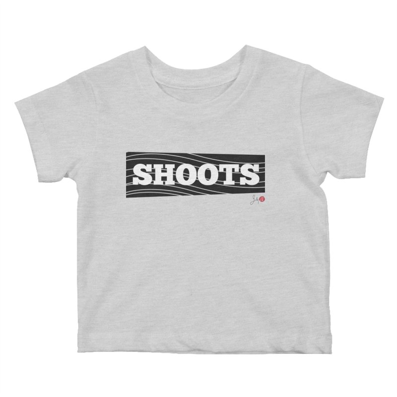 Shoots Kids Baby T-Shirt by Designs by Billy Wan