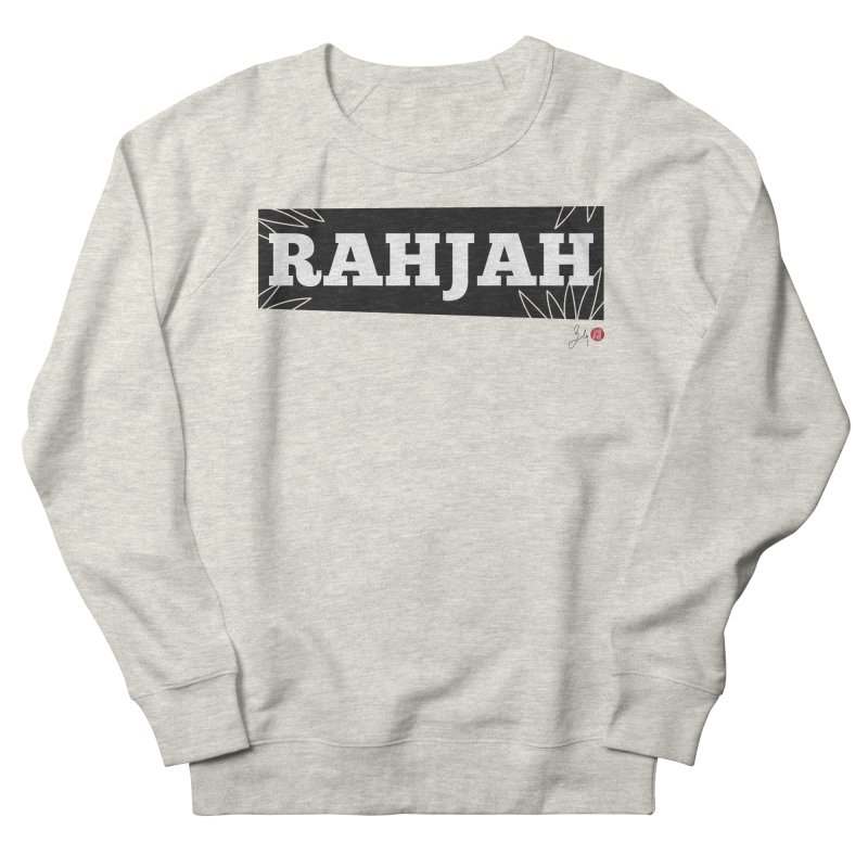 Rahjah Women's French Terry Sweatshirt by Designs by Billy Wan