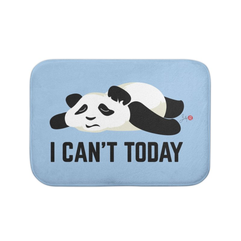 I Can't Today Home Bath Mat by Designs by Billy Wan