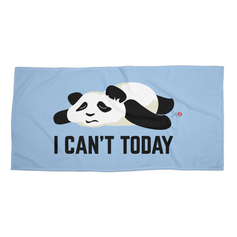 I Can't Today Accessories Beach Towel by Designs by Billy Wan