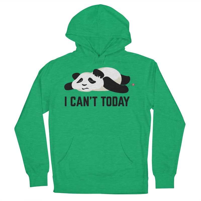 I Can't Today Men's French Terry Pullover Hoody by Designs by Billy Wan