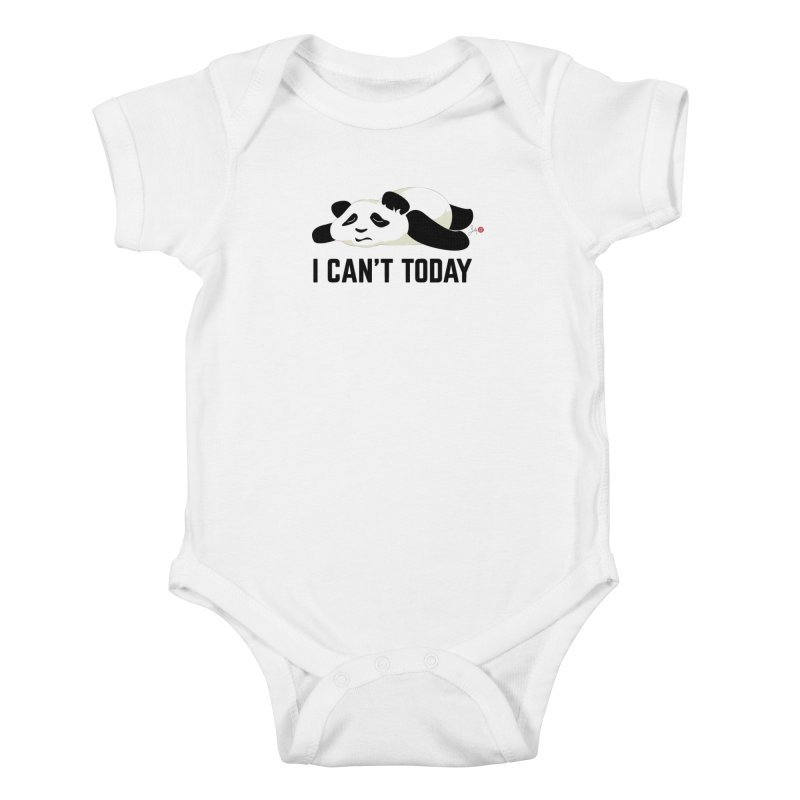 I Can't Today Kids Baby Bodysuit by Designs by Billy Wan