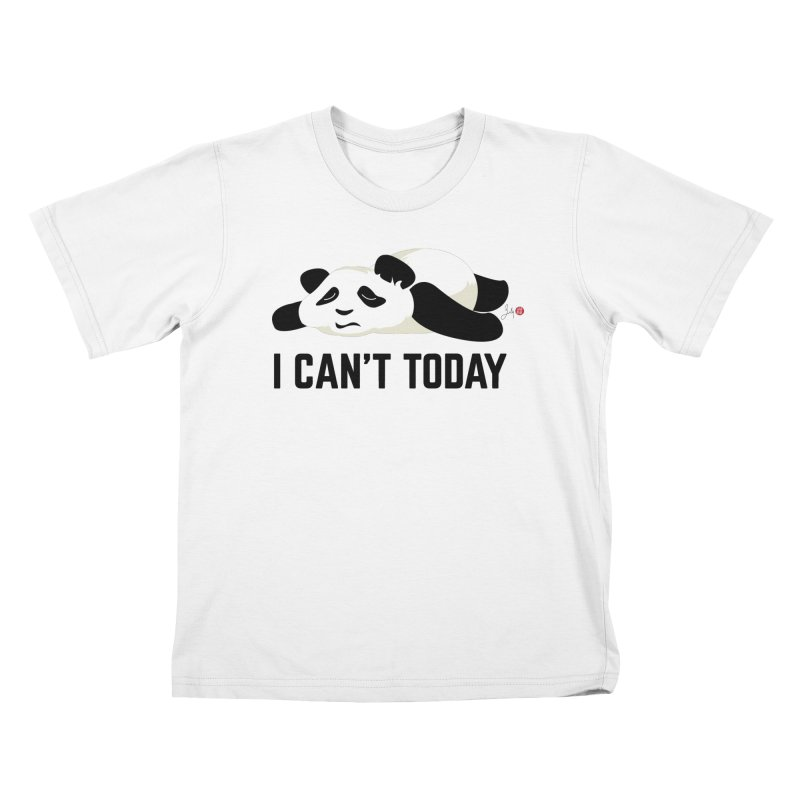 I Can't Today Kids T-Shirt by Designs by Billy Wan