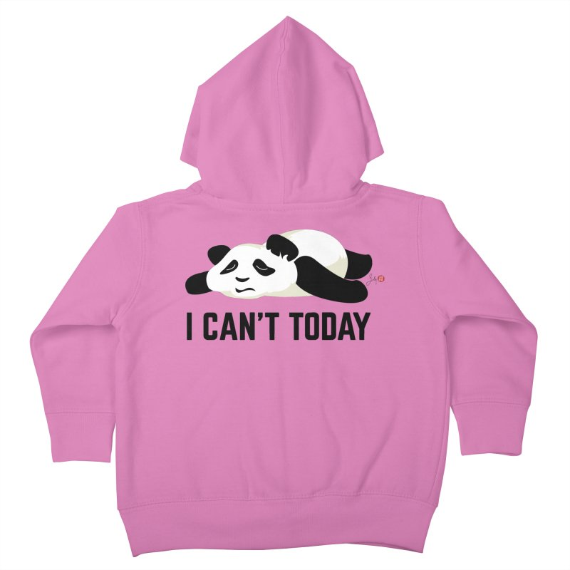I Can't Today Kids Toddler Zip-Up Hoody by Designs by Billy Wan