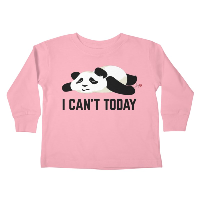 I Can't Today Kids Toddler Longsleeve T-Shirt by Designs by Billy Wan
