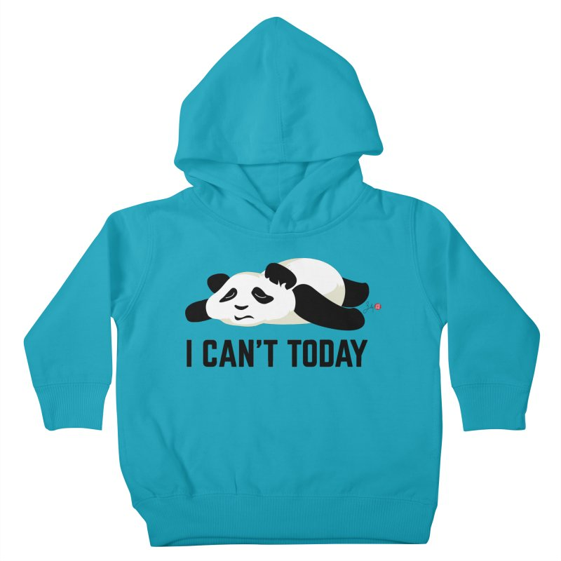 I Can't Today Kids Toddler Pullover Hoody by Designs by Billy Wan