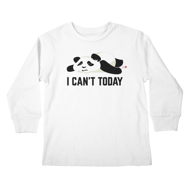 I Can't Today Kids Longsleeve T-Shirt by Designs by Billy Wan