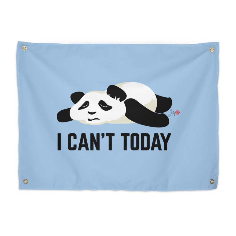 I Can't Today Home Tapestry by Designs by Billy Wan