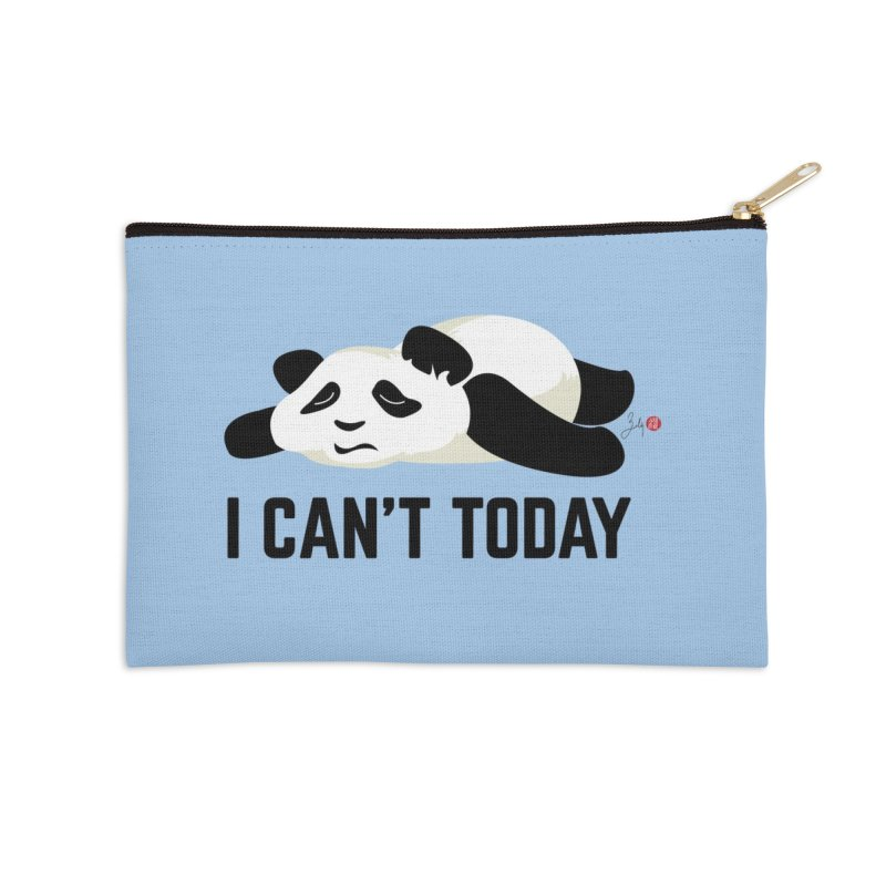 I Can't Today Accessories Zip Pouch by Designs by Billy Wan