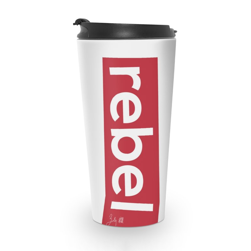 Rebel Accessories Travel Mug by Designs by Billy Wan