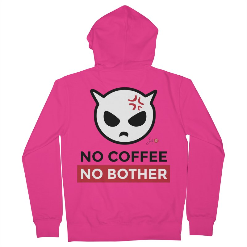 No Coffee, No Bother Men's French Terry Zip-Up Hoody by Designs by Billy Wan