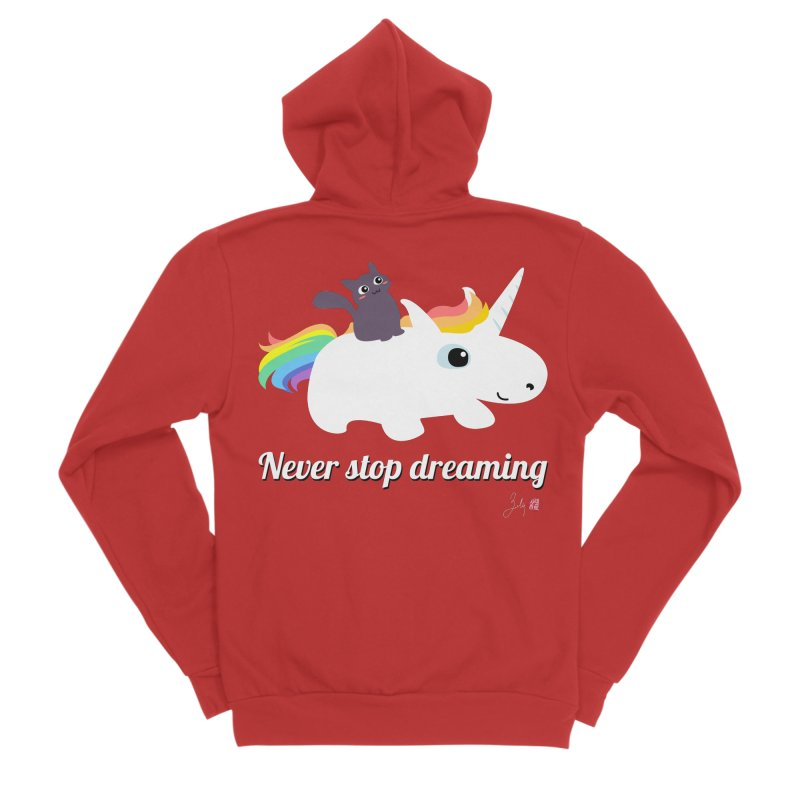 Never Stop Dreaming Women's Sponge Fleece Zip-Up Hoody by Designs by Billy Wan