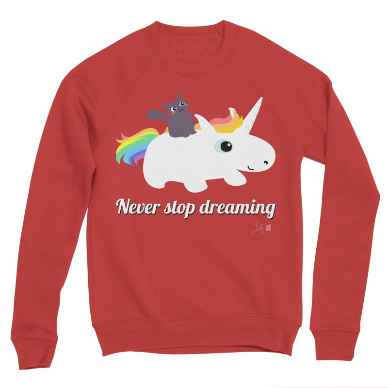 Never Stop Dreaming Men's Sponge Fleece Sweatshirt by Designs by Billy Wan